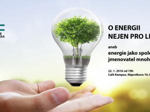 """Lednové setkání 2016 – beseda """"O energii nejen pro lidstvo"""""""