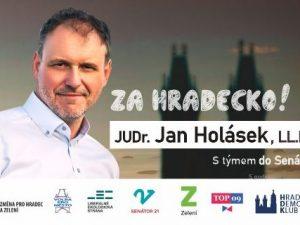 V hradeckém senátním obvodu usiluje o zvolení Jan Holásek jako nestraník s podporou TOP 09, LES, HDK, SEN 21, Změna pro Hradec, Zelení a VPM HK.